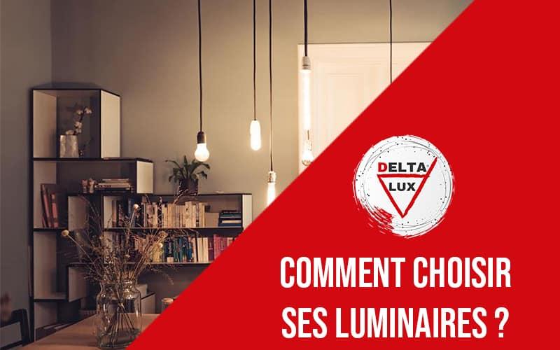Comment bien choisir ses luminaires? #1